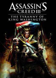 خرید بازی Assassins Creed III Tyranny of King Washington برای PC
